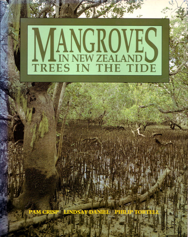 Mangroves in New Zealand - Trees in the tide